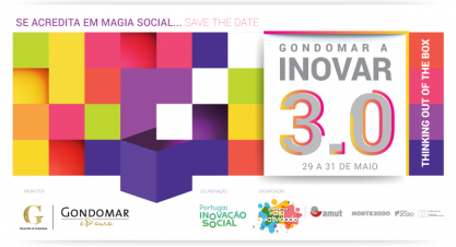 Se acredita em Magia Social…Save the date – GONDOMAR A INOVAR 3.0