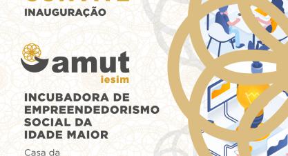 Inauguração AMUT'IESIM: Inovação e Empreendedorismo Social para Desafios Maiores!